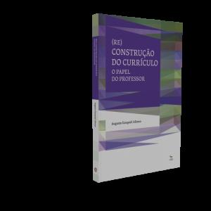 (Re) Construção do Currículo
